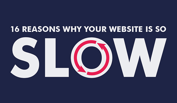 Reasons why your website is slow