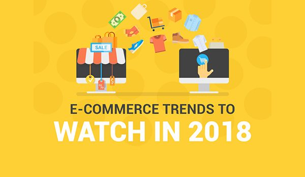 10 Ecommerce Trends That Will Affect Your Online Shop In 2018 Da