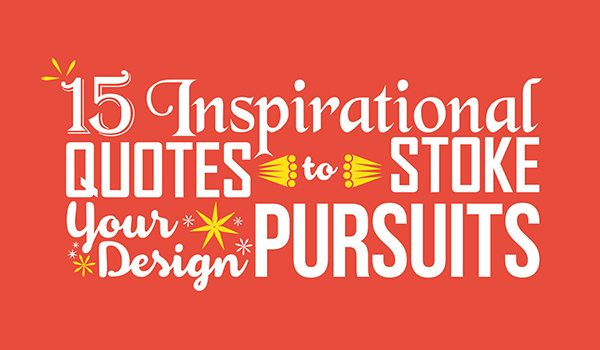 inspirational quotes to guide your web design process • da manager