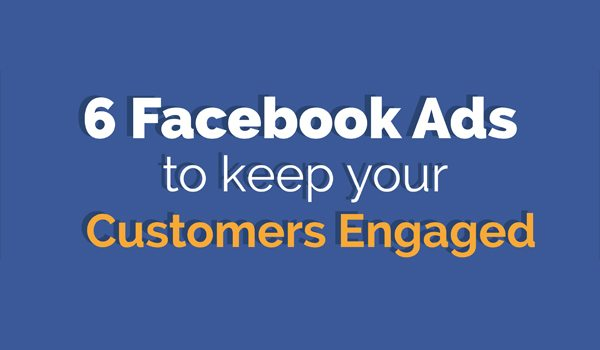 how to keep customers engaged