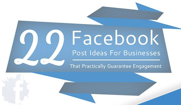 Not Sure What to Post on Facebook? 22 Ideas for Engagement