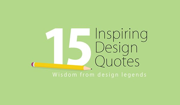 15-design-quotes-to-inspire-your-creative-project