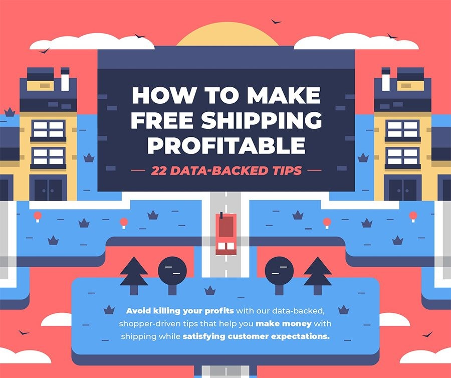 22 Tips for Profitable Free Shipping on Your Ecommerce Website