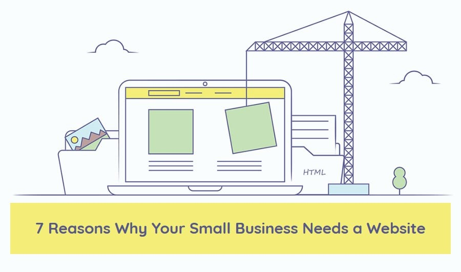 Website: Top 7 Reasons Your Business Needs One
