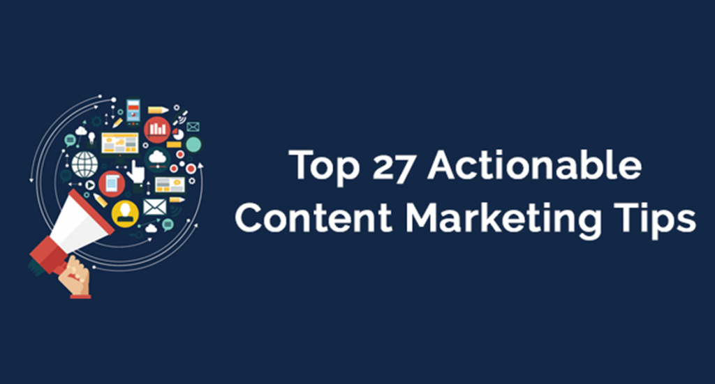 27 Tips To Content Marketing Campaign Success