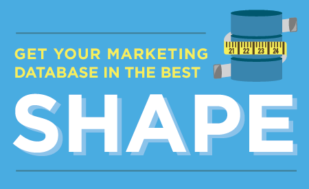 4 Helpful Tips To Get Your Marketing Database in Shape