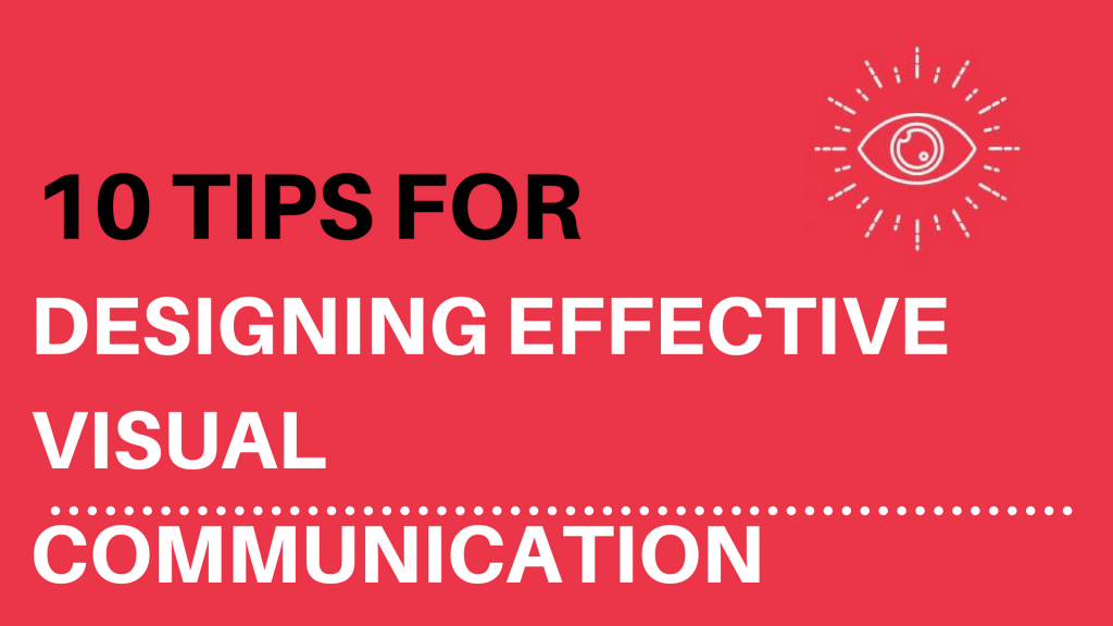 Top Tips For Successful Visual Design Communication