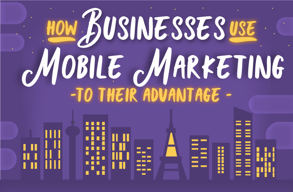 Mobile Marketing and its Advantages for Business Growth