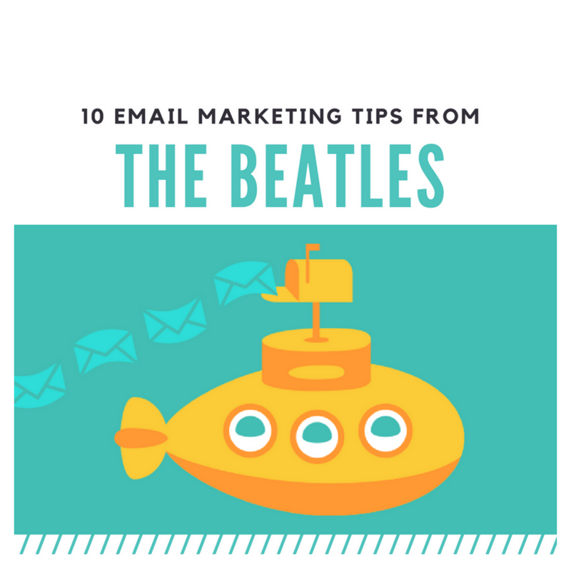 10 Beatles Inspired Email Marketing Tips