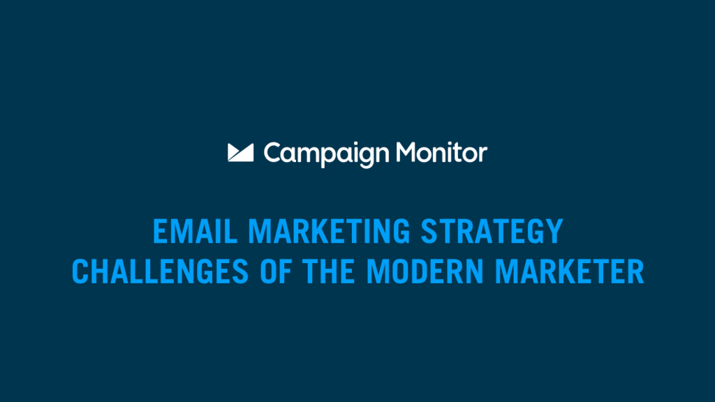 Modern Marketing Challenges To Overcome In Email Marketing