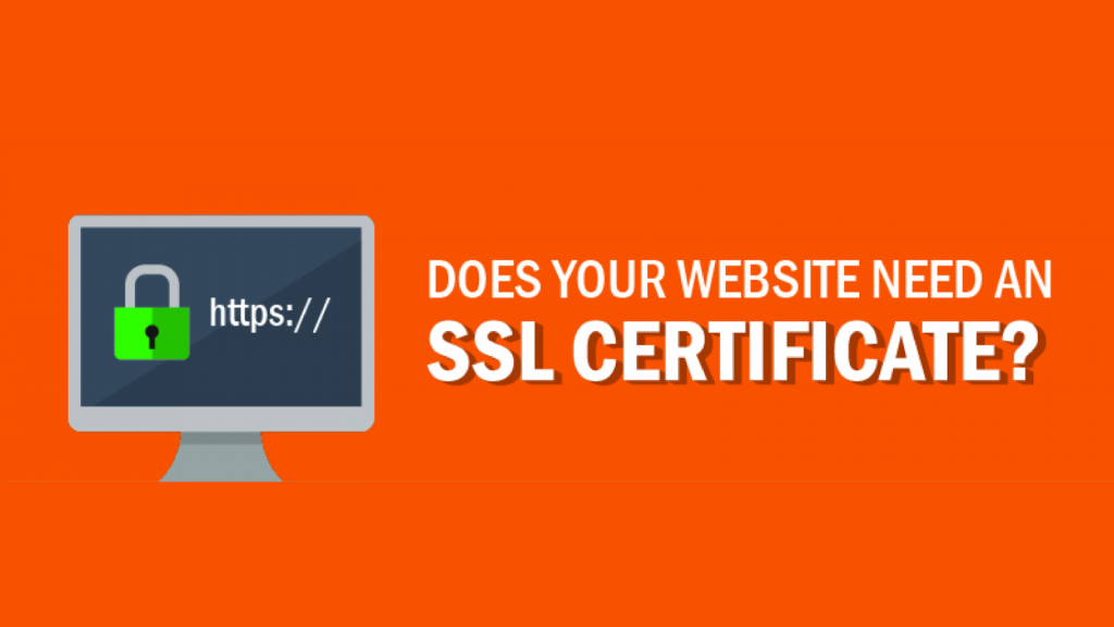 4 Reasons Why Your Website Needs An SSL Certificate
