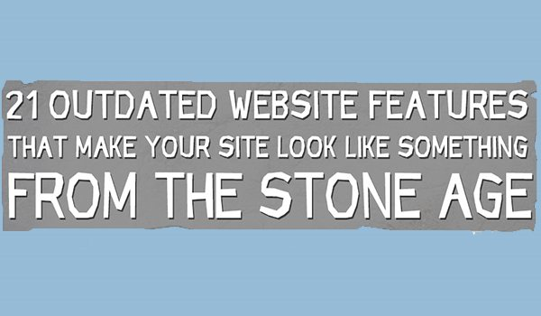21 Website Features You Should Get Rid Of Now