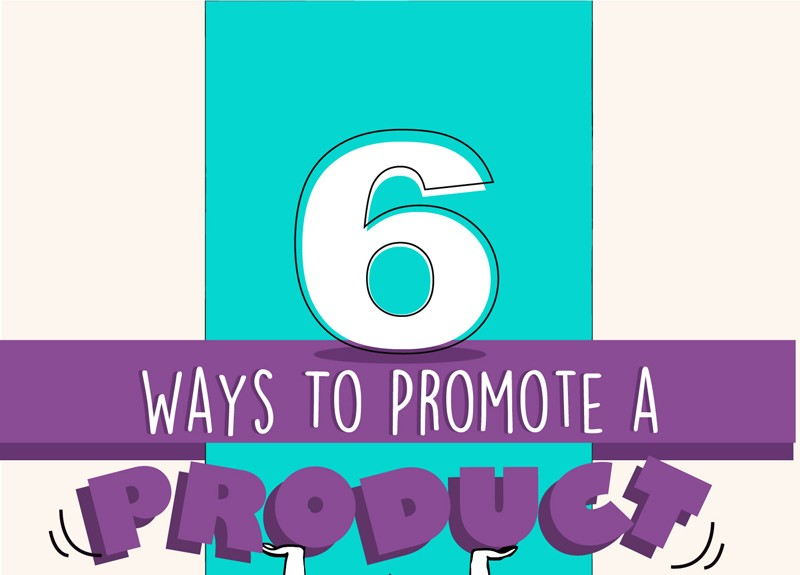 6 Step Guide To Promoting Your Ecommerce Shop Products
