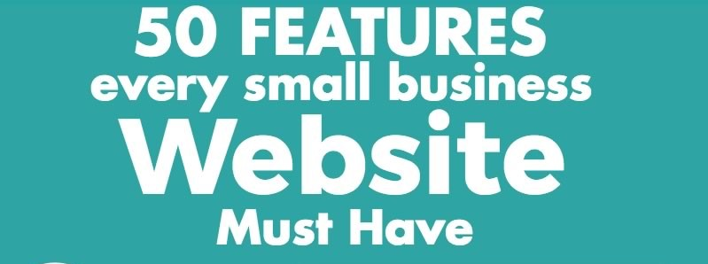 50 Features Every Small Business Website Must Have ForGrowth