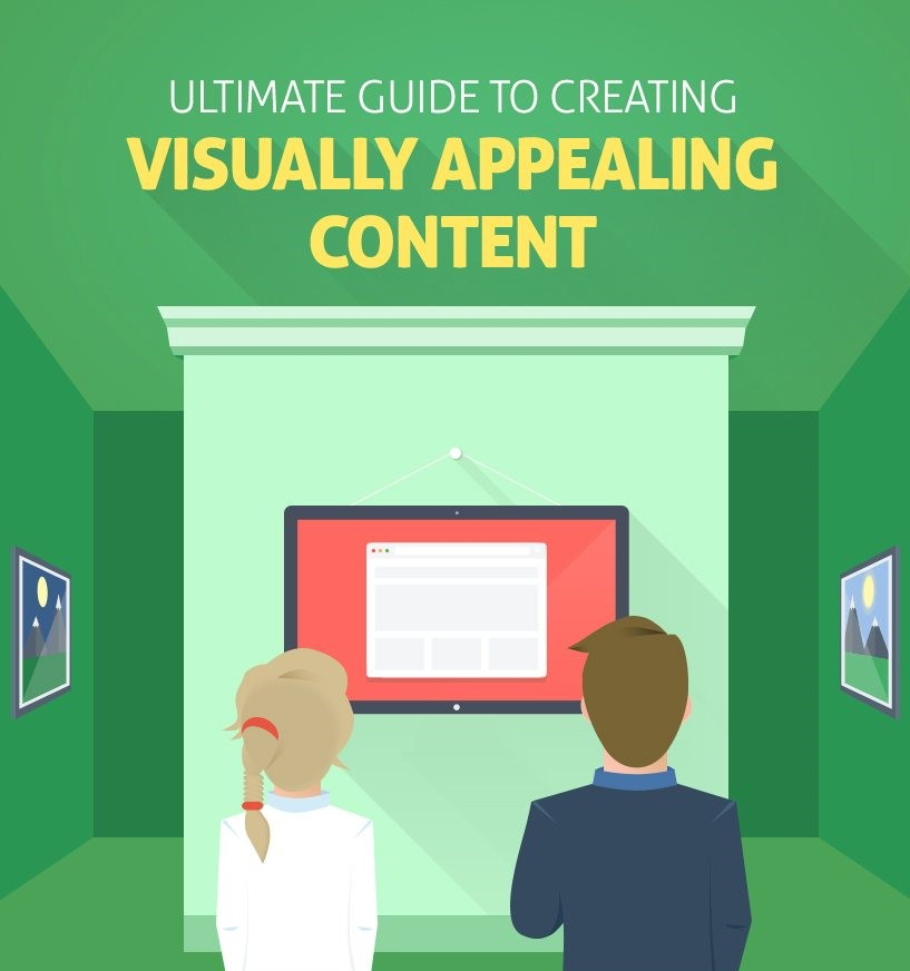The Ultimate Guide To Creating Compelling Visual Content