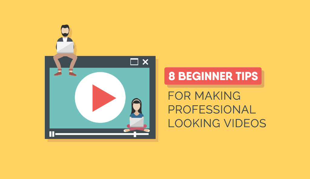8 Step Guide To Creating Professional Video Content