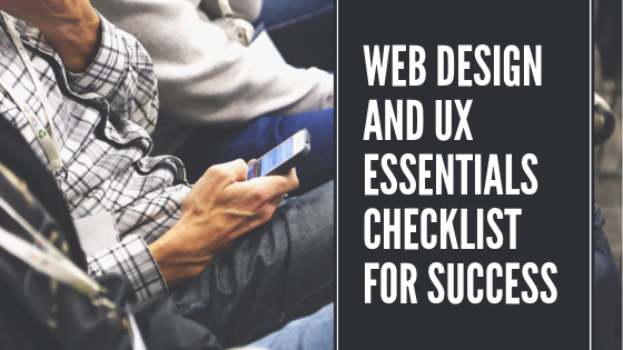 Web Design And UX Essentials Checklist For Success
