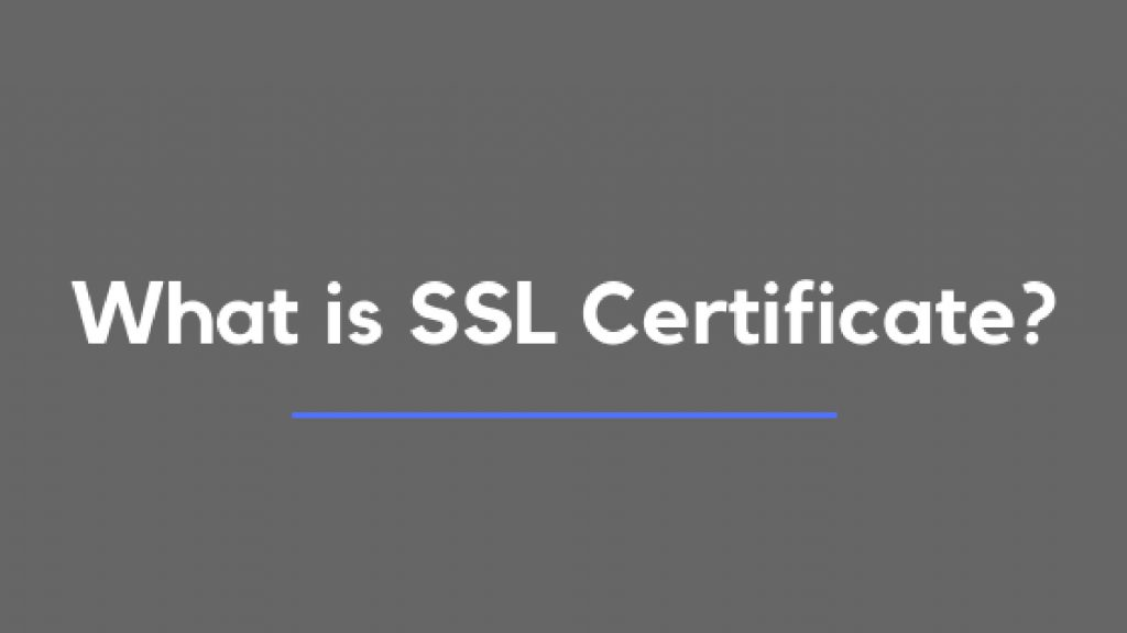 Everything you need to know about SSL Certificates