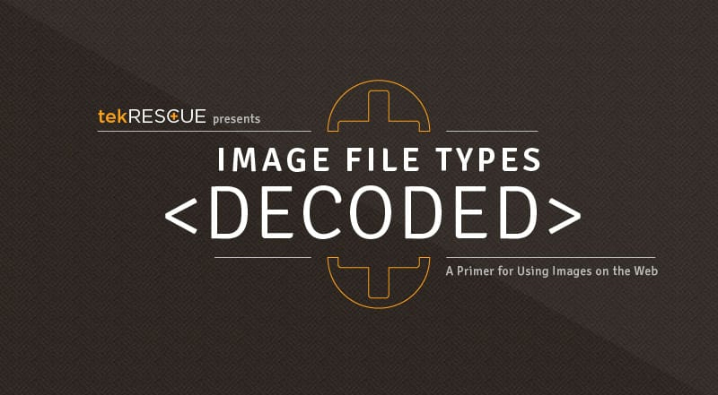 Design Basics: A Beginners Guide to Image File Types