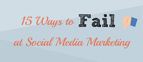 Social Media Marketing Mistakes You Must Avoid